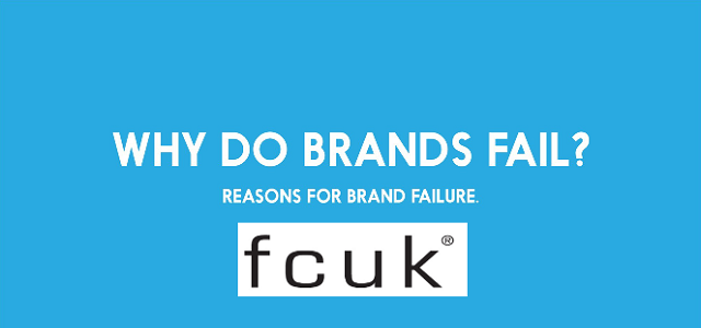 why do brands fail FCUK