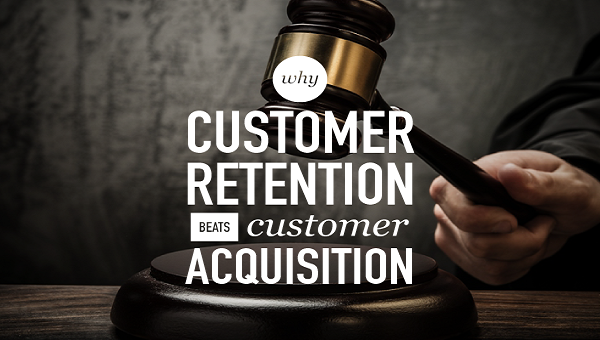 why-customer-retention-beats-customer-acquisition-hands-down-fi